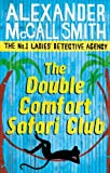 Front cover for the book The Double Comfort Safari Club by Alexander McCall Smith