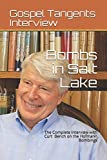 img - for Bombs in Salt Lake: The Complete Interview with Curt Bench on the Hofmann Bombings book / textbook / text book