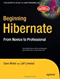 Beginning Hibernate, Jeff Linwood and Dave Minter, 1590596935