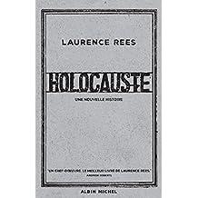 Holocauste : Une nouvelle histoire (French Edition)