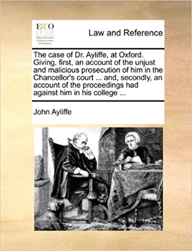 The case of Dr  Ayliffe, at Oxford  Giving, first, an
