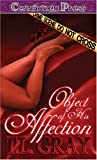 The Object of His Affection, T. L. Gray, 0595192505