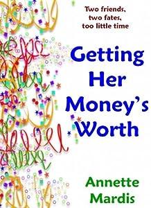 Getting Her Money's Worth