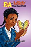Fia and the Butterfly, Lonnetta M. Taylor-Gaines and Lonnetta Taylor-Gaines, 0979541409
