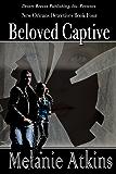 Beloved Captive (New Orleans Detectives Book 4)