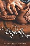 #8: Teach Them Diligently