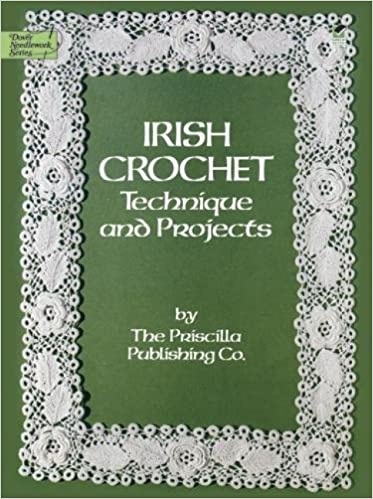 Irish Crochet Technique And Projects Dover Knitting Crochet