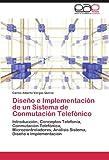 Diseño e Implementación de un Sistema de Conmutación Telefónico, Carlos Alberto Vargas Quiroz, 3846574961