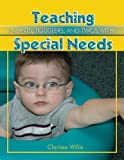 Teaching Infants, Toddlers, and Twos with Special Needs, Clarissa Willis, 0876590695