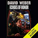 Echoes of Honor: Honor Harrington, Book 8 | David Weber