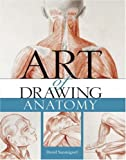 The Art of Drawing Anatomy, David Sanmiguel, 1402755171