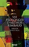 Vie prolongée d'Arthur Rimbaud par Beinstingel