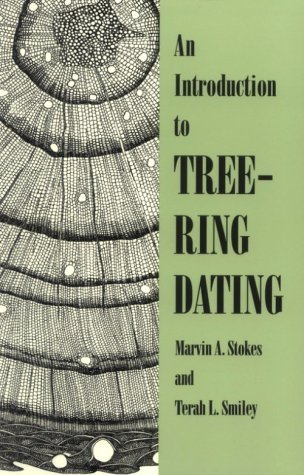 By Marvin A. Stokes - An Introduction to Tree-Ring Dating