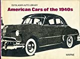 img - for American Cars of the 1940s (Olyslager Auto Library) book / textbook / text book