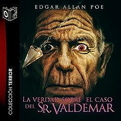 La verdad del caso del Sr. Valdemar