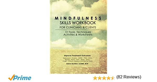 Mindfulness Skills Workbook for Clinicians and Clients 111 Tools – Dual Diagnosis Worksheets