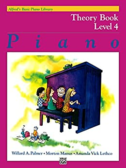 Alfred's Basic Piano Library - Theory Book 4: Learn How to