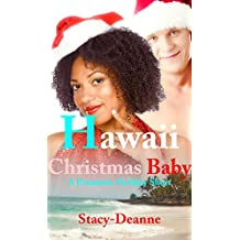 Hawaii Christmas Baby (A Romantic Holiday Short)