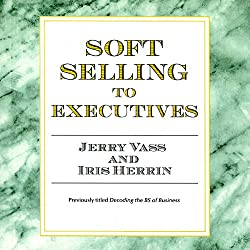 Soft Selling to Executives