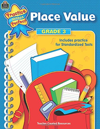 Place Value Grade 3 (practice makes perfect)