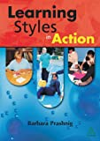 Learning Styles in Action, Prashnig, Barbara, 1855392089