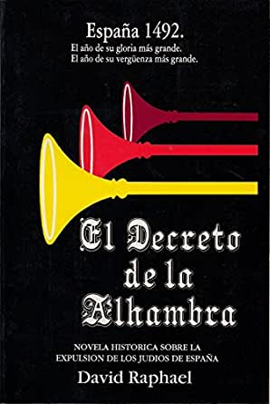 El Decreto de la Alhambra eBook: David Raphael: Amazon.com.mx ...