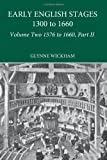 Early English Stages Vol. 2 : 1576-1600, , 0415197856
