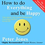 How to Do Everything and Be Happy | Peter Jones