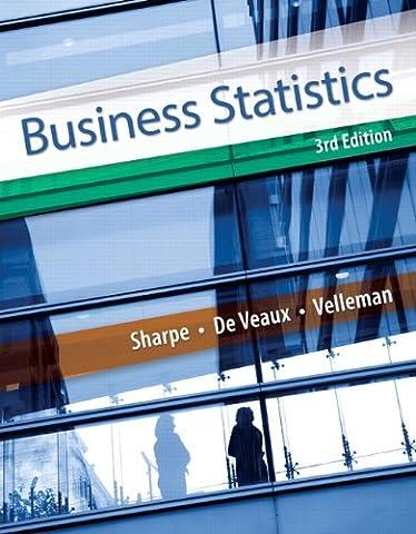 Business Statistics (3rd Edition) (Modern Business Statistics)