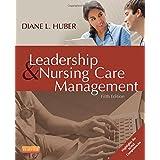 Leadership and Nursing Care Management, 5e