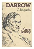 img - for Darrow: A Biography 1st edition by Tierney, Kevin (1981) Hardcover book / textbook / text book