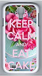 Samsung Galaxy S4 I9500 White Hard Case - Keep Calm And Eat Cake Galaxy S4 Cases