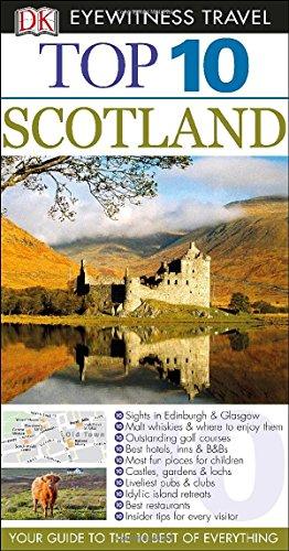 (Top 10 Scotland (Eyewitness Top 10 Travel Guide))
