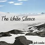 The White Silence   Jack London