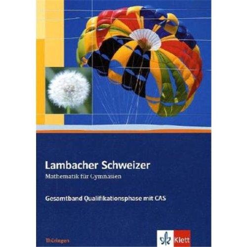 lambacher-schweizer-ausgabe-fr-thringen-neubearbeitung-gesamtband-qualifikationsphase-mit-cas-schlerbuch-11-12-schuljahr-mit-cd-rom