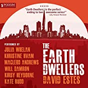 The Earth Dwellers: The Dwellers Saga and The Country Saga, Book 4 | David Estes