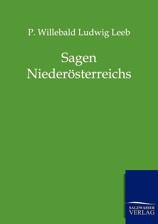 Sagen Niederösterreichs (German Edition) pdf