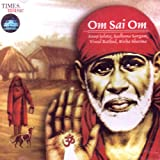 Om Sai Om(indian/Devotional music/Aarti,prayers/Hindu god SAI baba)