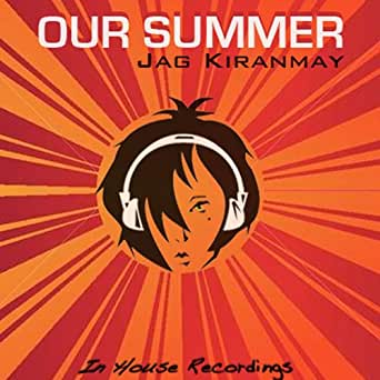 Jag Kiranmay Our Summer