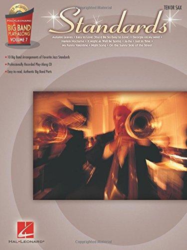 (Standards - Tenor Sax: Big Band Play-Along Volume)