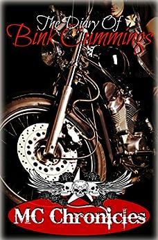 MC Chronicles: The Diary of Bink Cummings: Vol 2 by [Cummings, Bink]