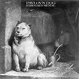 Pampered Menial /  Pavlov'S Dog