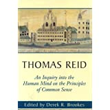 Thomas Reid's An Inquiry into the Human Mind on the Principles of Common Sense: A Critical Edition