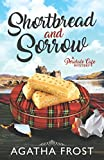 img - for Shortbread and Sorrow (Peridale Cafe Cozy Mystery) book / textbook / text book