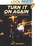 Turn It On Again: Peter Gabriel, Phil...
