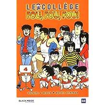 Collège Fou Fou Fou (le) - Kimengumi Vol.4