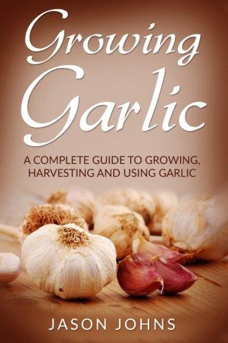 Growing Garlic Harvesting Inspiring Gardening product image