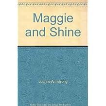 Maggie & Shine