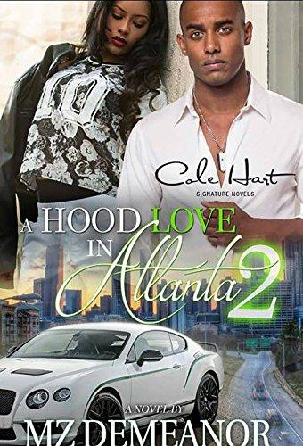Free Hood (A Hood Love in Atlanta 2)