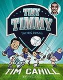 Tiny Timmy #6: The Big Break!